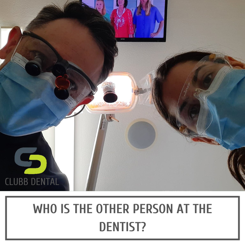 Who is the other person at the dentist? - Clubb Dental
